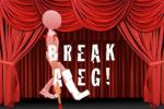 Break a leg!